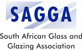 South African Glass and Glazing  Association
